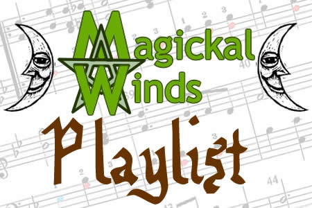 Magickal Winds Playlist